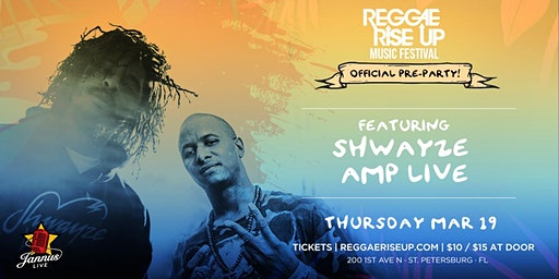 Official Reggae Rise Up Pre-Party ft. Shwayze & Amp Live