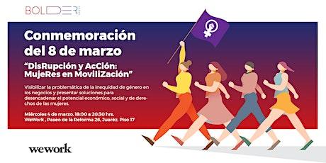DisRupción y AcCión: MujeRes en MoviliZación entradas