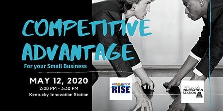 Competitive Advantage for your Small Business tickets