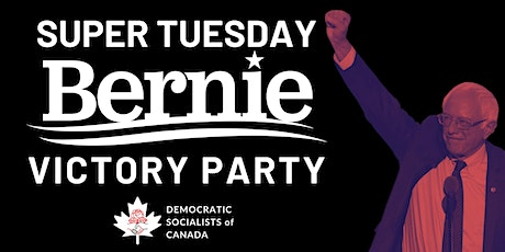 DSC London - Super Tuesday - Bernie Victory Party tickets