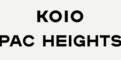 Koio Pac Heights: Spring Launch Event tickets