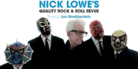 Nick Lowe's Quality Rock & Roll Revue Starring Los Straitjackets tickets