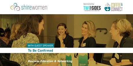 Coffee & Connect | April | ShireWomen tickets