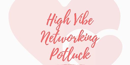 High-Vibe Mamas & Mamapreneurs Potluck - Mar 24th