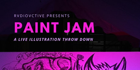 RVDIOVCTIVE Presents Paint Jam tickets