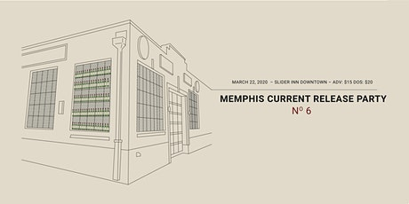 Memphis Current Release Party 6 tickets