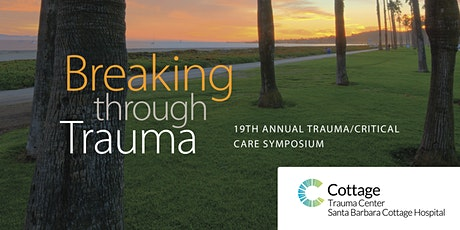 Breaking Through Trauma - 2020 Trauma/Critical Care Symposium tickets