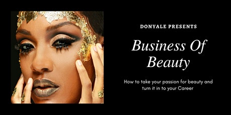 The Business of Beauty tickets