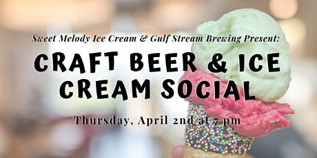 Craft Beer & Ice Cream Social tickets