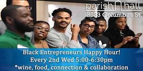 Black Entrepreneur Happy Hour tickets