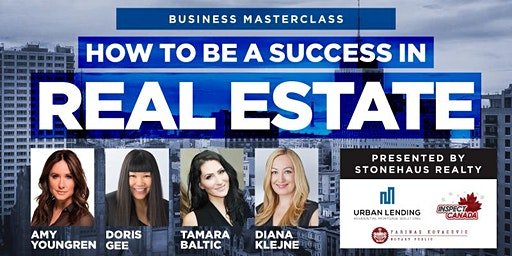 Business Masterclass: How to be a success in Real Estate