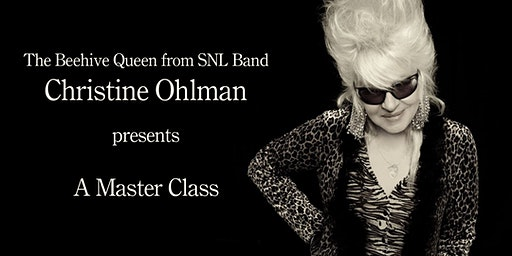 Master Class by Christine Ohlman