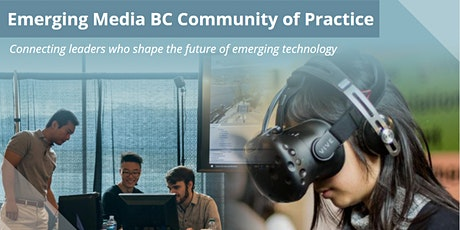Emerging Media BC Community of Practice: March 2020 tickets