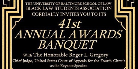 University of Baltimore, Black Law Students Association's Annual Banquet tickets