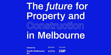 The future of Property and Construction in Melbourne tickets