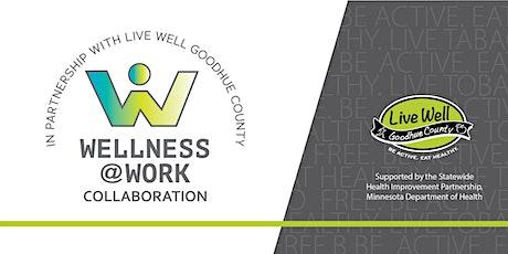 Wellness @ Work Collaboration Meeting tickets