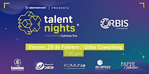 Talent Nights Cancún | Edición Febrero 2020