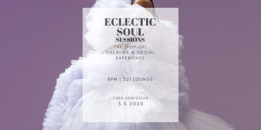 Eclectic Soul Sessions | The Pop-Up Creative/Social Experience
