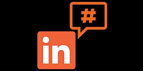 LinkedIn for Business - a social media masterclass tickets