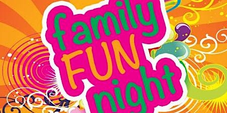 Family Bingo, Games  and lots more Night.