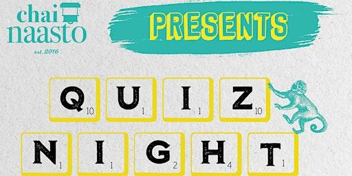 Quiz Night @ChaiNaasto