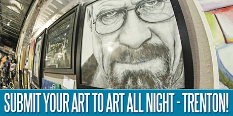 Art All Night - Trenton 2020 Art Submission Form tickets