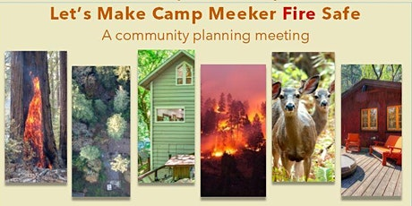 Let's Make Camp Meeker Fire Safe: A community planning meeting  tickets