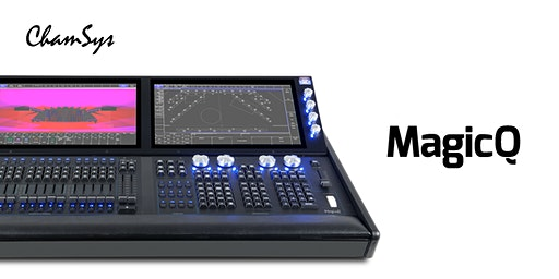 ChamSys MagicQ Training -Indianapolis, May 2020 - Beginner to Intermediate