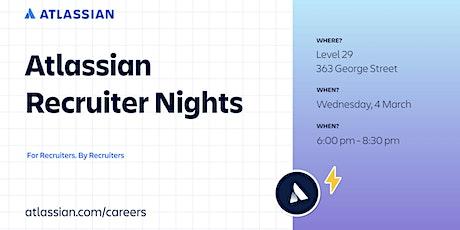 Atlassian Recruiter Nights tickets