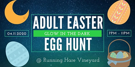 Adult Easter Egg Hunt (Glow in the Dark)! tickets