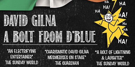 "David Gilna: Comedy Show - ""A Bolt from D'Blue"" tickets"