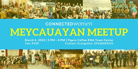 #ConnectedWomen Meetup - Meycauayan (PH) - March 4 tickets