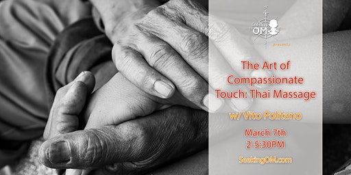 The Art of Compassionate Touch: Thai Massage