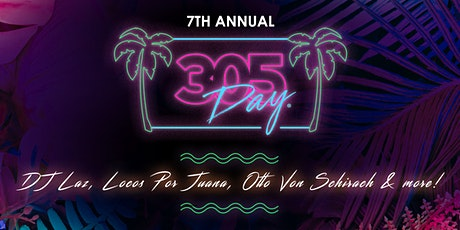 7th Annual 305 DAY Block Party tickets