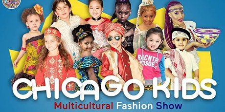 Chicago Kids Multicultural Fashion Show tickets