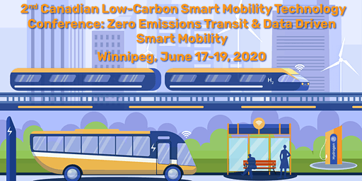 2nd Canadian Low-Carbon Smart Mobility Technology Conference: Zero Emission