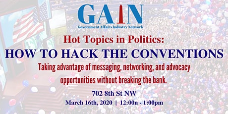 Hot Topics in Politics: How to Hack the Conventions tickets