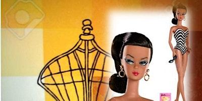 B.Y.O.B  (Bring Your Own Barbie ) to our  Artsy Celebration !