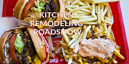 Kitchen Remodeling Roadshow - In-N-Out Burger Gift Cards, Coupons and More