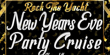 Rock the Yacht: New Year's Eve Party Cruise Aboard the Eternity Yacht tickets