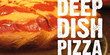 Deep Dish Pizza and Wine tickets