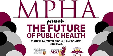 McMaster Public Health Conference: The Future of Public Health tickets