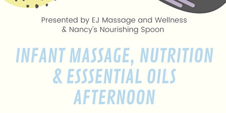 Infant Massage, Nutrition & Essential Oils Afternoon tickets
