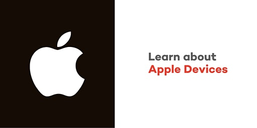Learn About Apple Devices