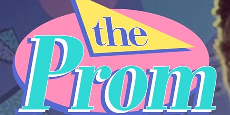 THE PROM tickets