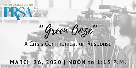 """""""Green Ooze"""": A Crisis Communication Response tickets"""
