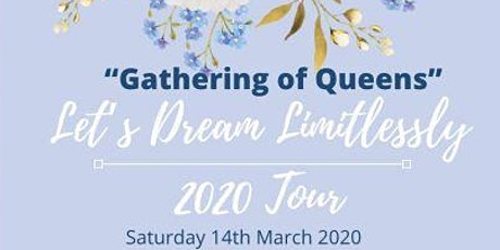 """Let's Dream Limitlessly 2020 - """"GATHERING OF QUEENS tickets"""