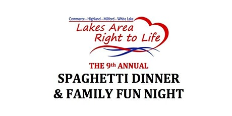 Lakes Area Right to Life Spaghetti Dinner & Family Fun Night tickets