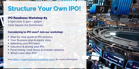 Structure Your Own IPO @ IPO Readiness Workshop #5! tickets