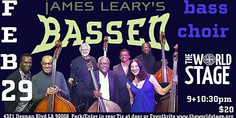 The World Stage presents *JAMES LEARY'S BASSED (Bass Choir)*  tickets